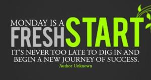 Monday frest start