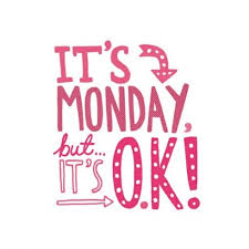 Monday OK