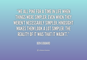 quote-Ben-Gibbard-we-all-pine-for-a-time-in-179143_1