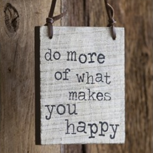 nat-do_more_of_what_makes_you_happy_sign-01