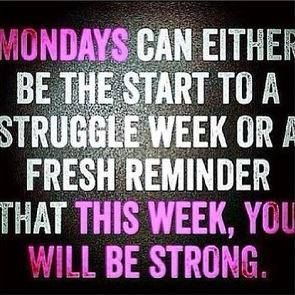 be strong Monday