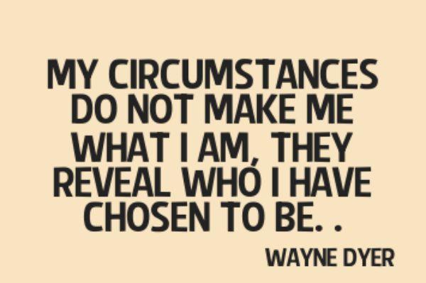 circumstances-make-me